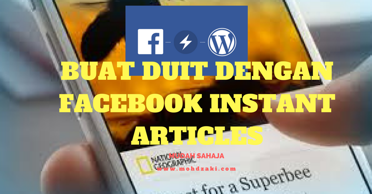 Buat Duit Dengan Facebook Instant Article