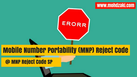 Mobile Number Portability (MNP) Reject Code @ MNP Reject Code SP