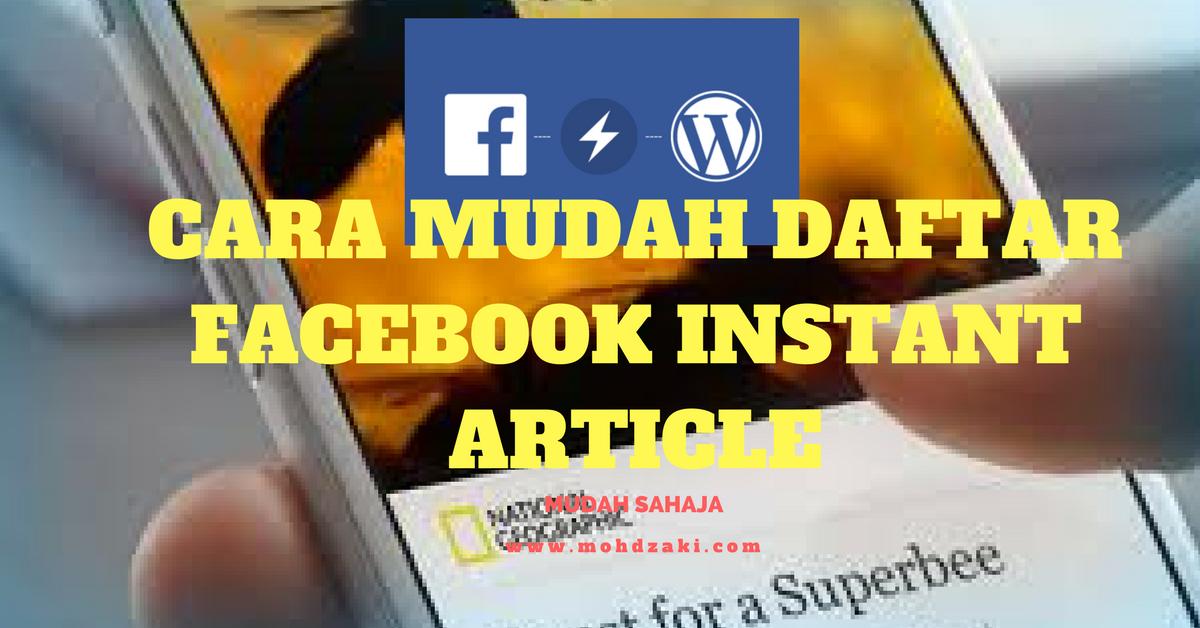 Cara Mudah Daftar Facebook Instant Article